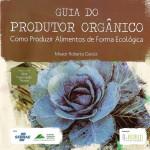 Publicação orienta como produzir de maneira sustentável