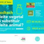 Conheça as mudanças que estão acontecendo no mercado mundial de leite vegetal que já movimenta US$ 16 bilhões
